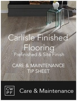 Carlisle Prefinished Care and Maintenance Tip Sheet